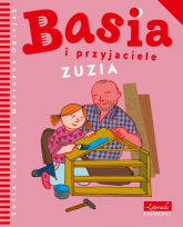 Basia i przyjaciele Zuzia - Zofia Stanecka | mała okładka