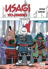 Usagi Yojimbo Początek księga 1 - Stan Sakai   mała okładka