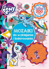 My Little Pony Mozaiki do wyklejania i kolorowania - null null | mała okładka