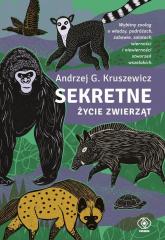 Sekretne życie zwierząt - Kruszewicz Andrzej G. | mała okładka