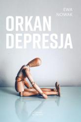 Orkan Depresja - Ewa Nowak | mała okładka