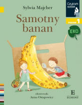Czytam sobie Eko Samotny banan / poz 1 - Sylwia Majcher | mała okładka
