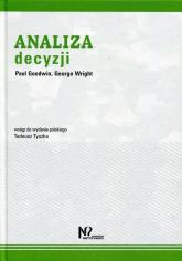 Analiza Decyzji - Goodwin Paul, Wright George | mała okładka
