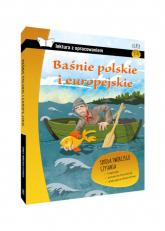 Baśnie polskie i europejskie Lektura z opracowaniem Klasy 4-6 szkoła podstawowa -  | mała okładka