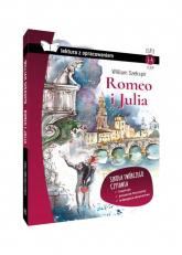Romeo i Julia Lektura z opracowaniem Klasy 1-4 liceum - William Szekspir | mała okładka
