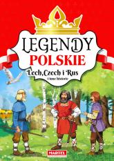 Legendy polskie Lech Czech i Rus i inne historie -  | mała okładka