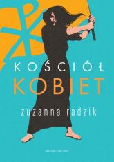 Kościół kobiet - Zuzanna Radzik   mała okładka
