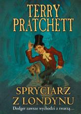 Spryciarz z Londynu - Terry Pratchett | mała okładka