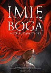 Imię Boga - Michał Dąbrowski   mała okładka
