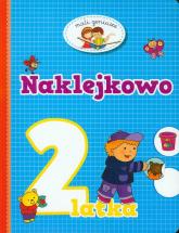 Naklejkowo 2 latka - Elżbieta Lekan | mała okładka