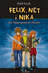 Felix, Net i Nika oraz Nadprogramowe Historie Tom 11 - Rafał Kosik | mała okładka