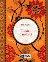Traktat o miłości - Ibn Arabi | mała okładka