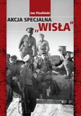 Akcja Specjalna ,Wisła - Jan Pisuliński   mała okładka