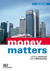 Money matters - Jendrych Elżbieta, Wiśniewska Halina   mała okładka