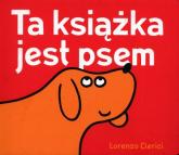 Ta książka jest psem - Lorenzo Clerici | mała okładka