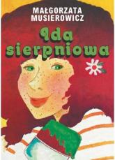 Ida sierpniowa - Małgorzata Musierowicz | mała okładka