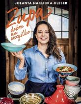 Zupa dobra na wszystko - Jolanta Naklicka-Kleser   mała okładka