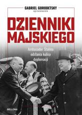 Dzienniki Majskiego - Gabriel Gorodetsky | mała okładka
