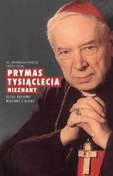 Prymas Tysiąclecia nieznany Ojciec duchowy widziany z bliska - Piasecki Bronisław, Zając Marek | mała okładka