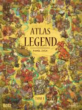 Atlas legend Tom 1 - Paweł Zych | mała okładka