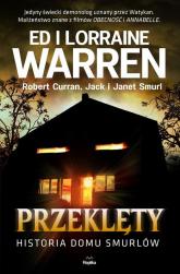 Przeklęty Historia domu Smurlów - Warren Ed, Warren Lorraine, Curran Robert, Smurl Jack, Smurl Janet   mała okładka