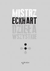 Dzieła wszystkie, tom 2 - Eckhart Mistrz | mała okładka