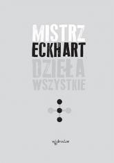 Dzieła wszystkie, tom 3 - Eckhart Mistrz | mała okładka