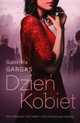 Dzień kobiet - Gabriela Gargaś | mała okładka