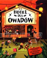 Hotel dla owadów - Bartikova Petra, Harastova Helena, Novakova Marketa | mała okładka