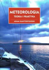 Meteorologia Teoria i praktyka - Adam Kantorysiński | mała okładka