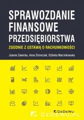 Sprawozdanie finansowe przedsiębiorstwa zgodnie z ustawą o rachunkowości - Sawicka Joanna, Stronczek Anna, Marcinkowska Elżbieta | mała okładka