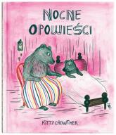 Nocne opowieści - Kitty Crowther | mała okładka