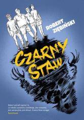 Czarny Staw - Robert Ziębiński | mała okładka