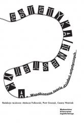Estetyka / inestetyka Współczesne teorie działań artystycznych -  | mała okładka
