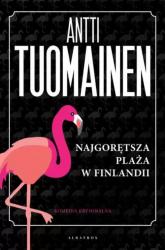 Najgorętsza plaża w Finlandii - Antti Tuomainen   mała okładka