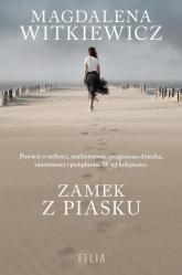 Zamek z piasku - Magdalena Witkiewicz | mała okładka