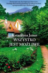 Wszystko jest możliwe - Katarzyna Janus | mała okładka