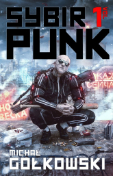 SybirPunk Vol 1 - Michał Gołkowski   mała okładka