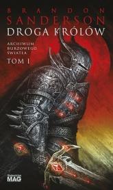 Archiwum Burzowego Światła Tom 1 Droga królów - Brandon Sanderson | mała okładka