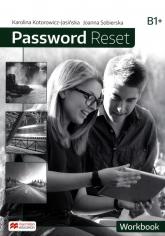 Password Reset B1 Workbook - Kotorowicz-Jasińska Karolina, Sobierska Joanna | mała okładka