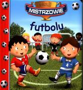 Mali mistrzowie futbolu - Emilie Beaumont   mała okładka