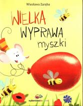 Wielka wyprawa myszki - Wiesława Zaręba   mała okładka