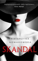 Skandal - Katarzyna Nowakowska | mała okładka