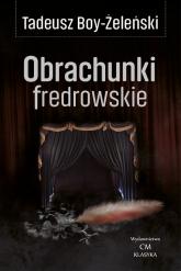 Obrachunki fredrowskie - Tadeusz Boy-Żeleński | mała okładka