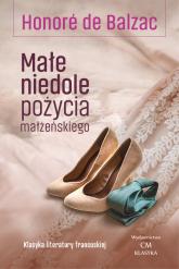 Małe niedole pożycia małżeńskiego - de Balzac Honore | mała okładka