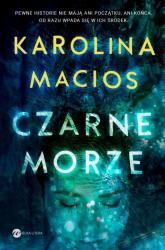 Czarne morze - Karolina Macios | mała okładka