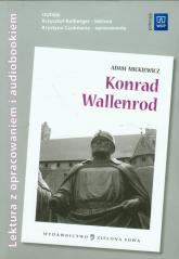 Konrad Wallenrod Lektura z opracowaniem + audiobook - Adam Mickiewicz | mała okładka