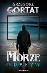 Morze Odpływ - Grzegorz Gortat | mała okładka