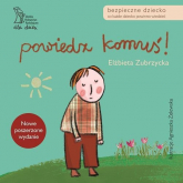 Powiedz komuś - Elżbieta Zubrzycka | mała okładka
