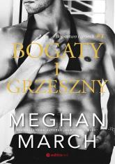 Bogaty i grzeszny Bogactwo i grzech #1 - Meghan March   mała okładka